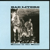 Bad Livers - New Bad Liver Singer