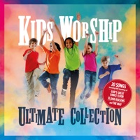 Various Artists - Kids Worship Ultimate Collection