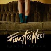 Fine Ass Mess (Conro Remix) - Single