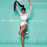 Work for It (feat. YFN Lucci) - Single Mp3 Download