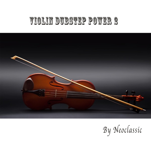 Violin Dubstep Power 2