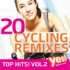 20 Cycling Remixes - Top Hits! vol. 2 - Yes Fitness Music