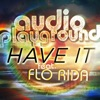 Have It feat Flo Rida EP