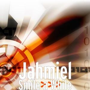 Jahmiel - Smile a While