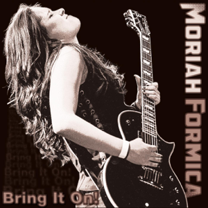 Moriah Formica - Bring It On! - EP
