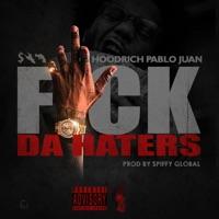 F**k da Haters - Single Mp3 Download