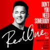 Don t You Need Somebody feat Enrique Iglesias R City Serayah Shaggy Remixes Single
