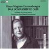 Hans Magnus Enzensberger - Das somnambule Ohr. Gedichte aus vierzig Jahren Grafik