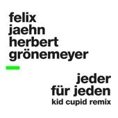 Jeder für Jeden (Kid Cupid Remix) - Single