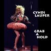 Grab a Hold (Live) - Cyndi Lauper