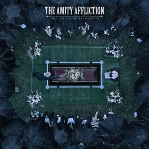 This Could Be Heartbreak - The Amity Affliction - The Amity Affliction