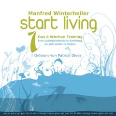 Start Living 1: Das 6 Wochen Training