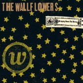 The Wallflowers - God Don't Make Lonely Girls