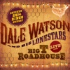 Live at the Big T Roadhouse, Chicken S#!+ Bingo Sunday - Dale Watson