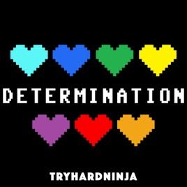 determination by tryhardninja on apple music