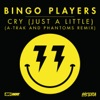 Cry Just a Little A Trak and Phantoms Remix Single