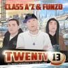 Class A'z & Funzo - No One Know's