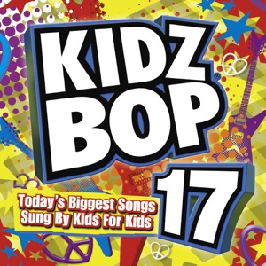 Kidz Bop 17 Mp3 Download