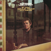 If You Could Read My Mind - Gordon Lightfoot - Gordon Lightfoot