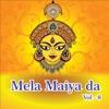 Mela Maiya Da Vol 8