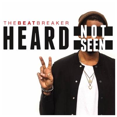 Heard Not Seen II - theBeatbreaker album