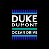 Ocean Drive - Duke Dumont mp3