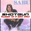 Shotgun (Remastered) - Single, Sabu