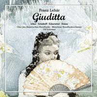Christiane Libor, Laura Scherwitzl, Nikolaï Schukoff, Ralf Simon, Munich Radio Orchestra & Ulf Schirmer - Lehár: Giuditta (Live) artwork