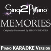 Sing2Piano - Memories (Originally Performed by Shawn Mendes) [Piano Karaoke Version] artwork