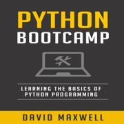 Python Bootcamp: Understanding the Basics of Python Computer Language  (Unabridged)