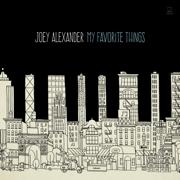 My Favorite Things - Joey Alexander - Joey Alexander