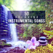 50 Relaxing Instrumental Songs - Native American Flutes & Sounds of Nature for Spa, Asian Zen Meditation Music for Yoga and Deep Sleep