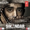 Sikandar Original Motion Picture Soundtrack