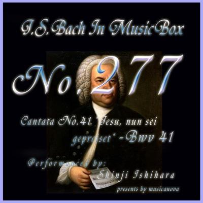Cantata No. 41, ''Jesu, nun sei gepreiset'' - BWV 41 - EP - Shinji Ishihara album