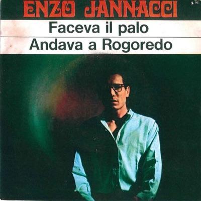 Andava a Rogoredo-Faceva il palo - Single - Enzo Jannacci
