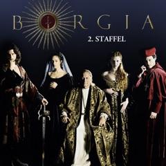 Borgia, Staffel 2 (Director's Cut)