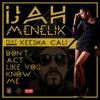 Don't Act Like You Know Me (feat. Keesha Cali) - Single
