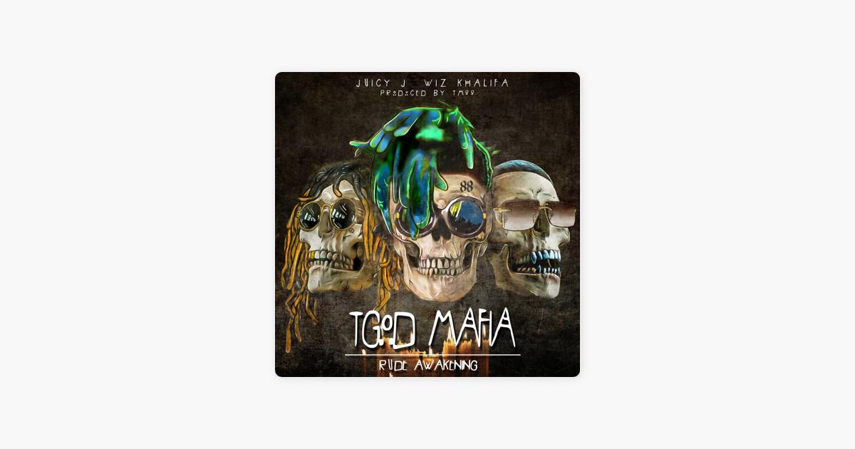 tgod mafia rude awakening album download