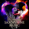 Romantic Saxophone Music: Smooth Jazz Collection, Instrumental Love Songs, Piano Sax Background Dinner Music - Jazz Sax Lounge Collection