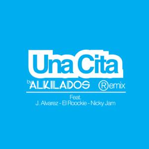 Alkilados - Una Cita feat. Nicky Jam, J Álvarez & El Roockie