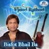 Bisfot Bhail Ba Vinod Rathod