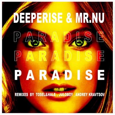 Paradise Deeperise Mr Nu Shazam