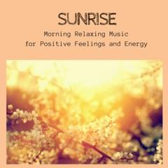 Sunrise - Morning Relaxing Music