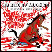 Beating a Dead Horse: Deluxe Ultra-Limited Exclusive Undead Edition - Jarrod Alonge - Jarrod Alonge