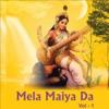 Mela Maiya Da Vol 1
