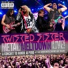 Metal Meltdown (Live), Twisted Sister