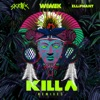 Killa (Remixes) - Single, Wiwek & Skrillex