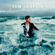 Tom Chaplin - The Wave (Deluxe)