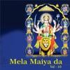 Mela Maiya Da Vol 10