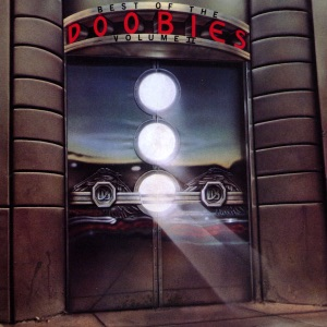 The Best of the Doobies Vol. 2 (Remastered)
